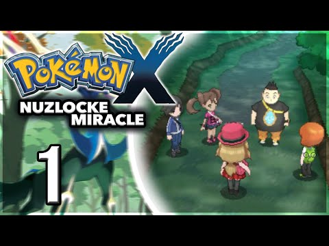 Let's Play Pokémon X Nuzlocke Miracle #01 (FR) LE MEILLEUR POUR LA FIN !