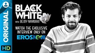 Bejoy Nambiar on Black & White - The Interview