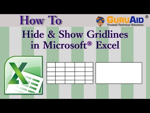 How to Hide & Show Gridlines in Microsoft® Excel - GuruAid