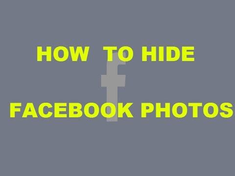 How to hide your Facebook photos !! how to make private facebook photos