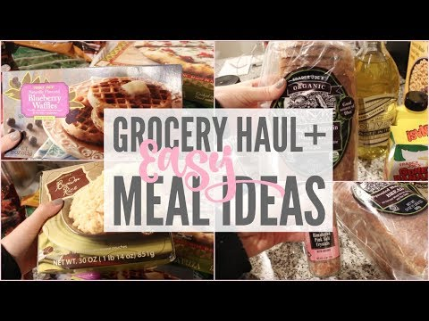 TRADER JOE'S GROCERY HAUL || EASY MEAL IDEAS || INEXPENSIVE MEAL IDEAS
