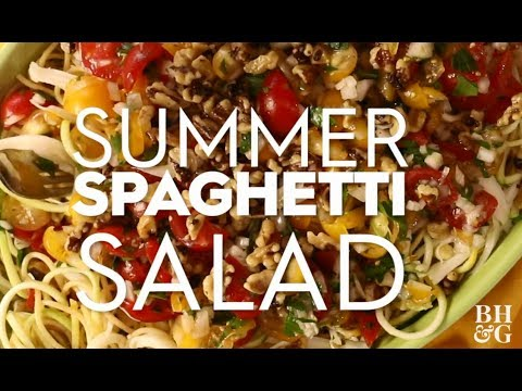 Summer Spaghetti Salad | Cooking: How-To | Better Homes & Gardens