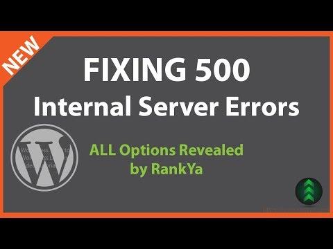 How to Fix WordPress 500 Internal Server Errors