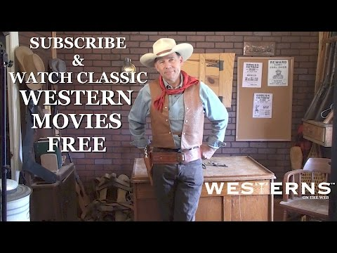 Watch Western Movies Free on the Westerns On The Web Channel