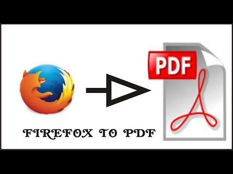 CONVERT WEBPAGES INTO PDF WITH FIREFOX