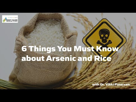 6 Things You Must Know about Arsenic and Rice