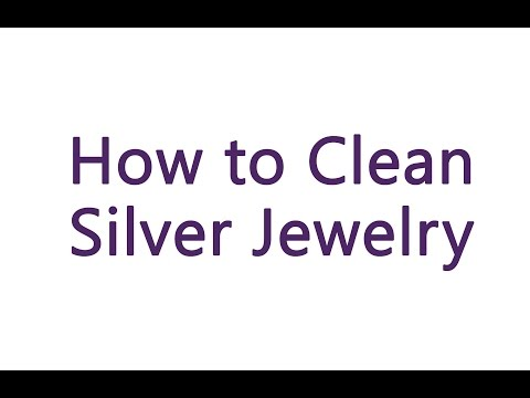 How to Clean Silver Jewelry - 10 DIY Methods
