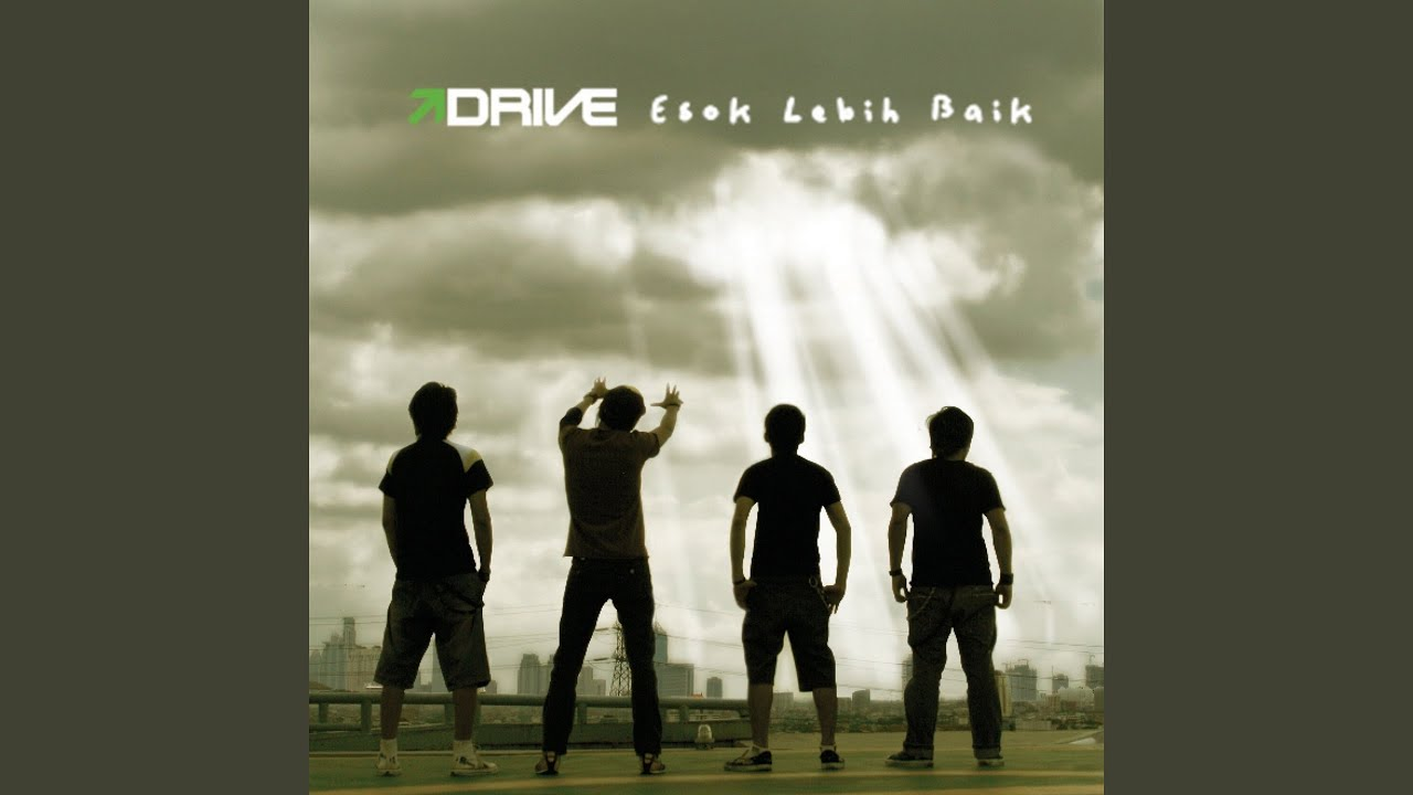 Drive - Yang Kumau (Kau tak Mau)