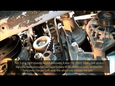 2009 Hyundai Accent 1.6L GLS DOHC Timing belt service Part 3 of 3  720pHD