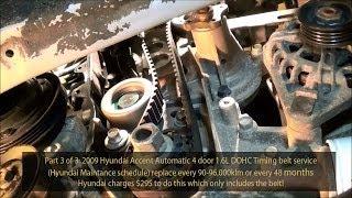2009 Hyundai Accent 16l Gls Dohc Timing Belt Service Part 3 Of 3 720p