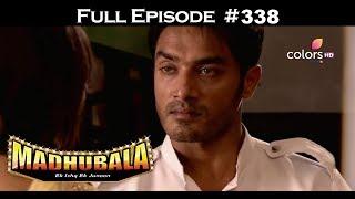 Madhubala - Full Episode 338 - With English Subtitles