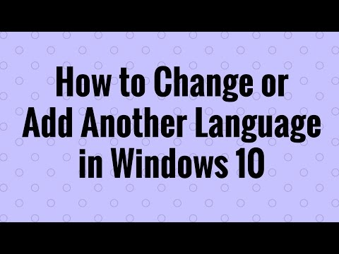 How to Change or Add Another Language in Windows 10