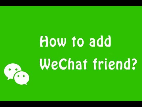 WeChat - How to add WeChat friends?
