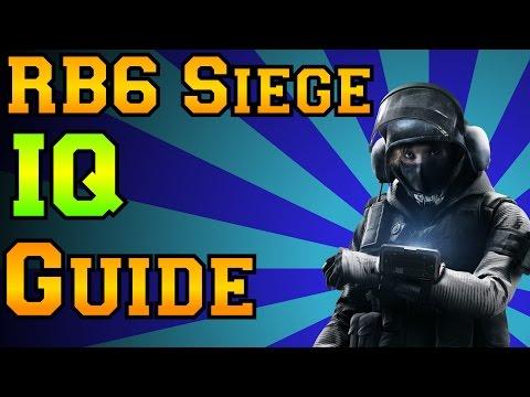 Rainbow Six Siege - IQ Guide