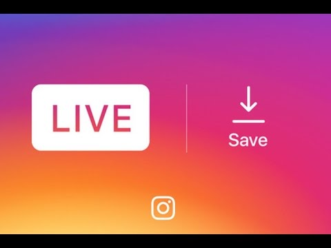 How To Save Instagram Live Videos   New Instagram Feature