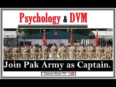 Join Pak Army as Psychologist / Vaternary Doctor (Commissioned Officer)
