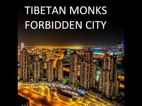 Tibetan Monks - Forbidden City (Original Mix)