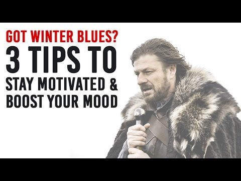 Got Winter Blues? (Boost your mood & stay Motivated)