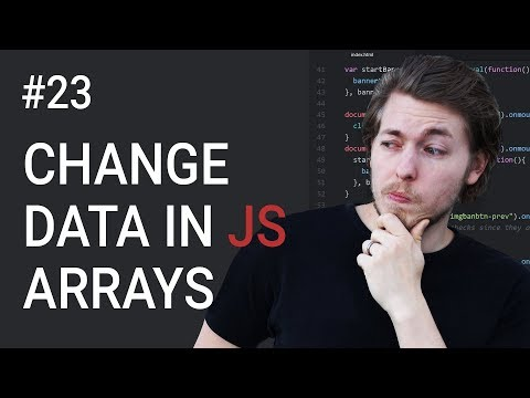 23: How to change data in JavaScript arrays - Learn JavaScript front-end programming