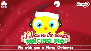 PULCINO PIO - We wish you a Merry Christmas (Official)