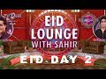 Download Eid Lounge with Sahir | Day 2 | Eid Special Show | TV One MP3,3GP,MP4