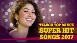 Telugu Top Dance Super Hit Songs 2017