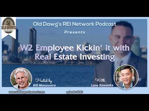 061: W2 Employee Kickin' it with Real Estate Investing