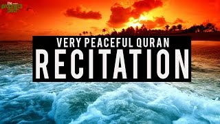 Very Peaceful Quran Recitation