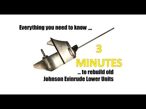 How to Rebuild Johnson Evinrude Lower Units