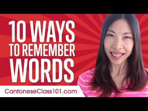 Learn the top 10 Ways to Remember Words in Cantonese