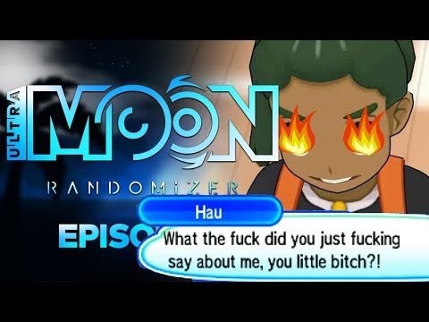 HAU IS  ANGRY - Pokémon ULTRA Sun & Moon RANDOMIZER Nuzlocke Episode 2!