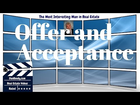 Understanding Real Estate - Offer and Acceptance - How To Information on Buying and Selling