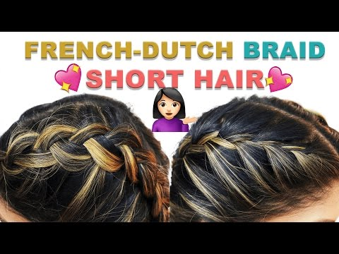 HOW TO DOUBLE DUTCH/FRENCH BRAID FOR SHORT HAIR HAIRSTYLE TUTORIAL