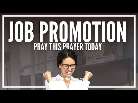 Prayer For Job Promotion - Now Is The Time To Step Up At Work