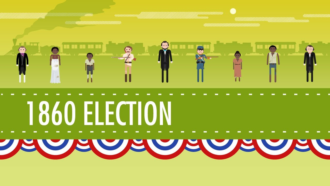 The Election of 1860 & the Road to Disunion: Crash Course US History #18