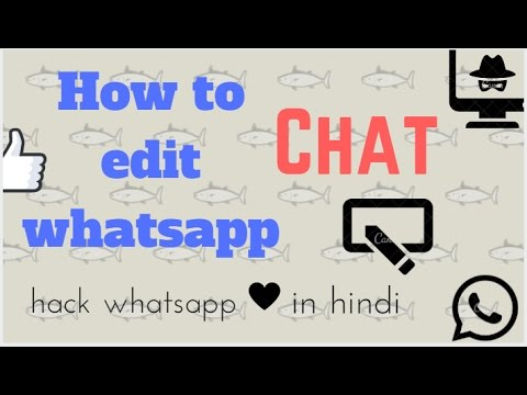 How to edit Whatsapp chat [Hindi]