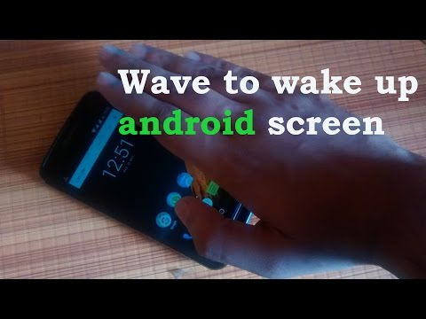 Wave to wake up android screen
