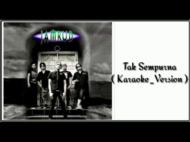 Download Jamrud - Tak Sempurna (Instrumental) MP3 Gratis