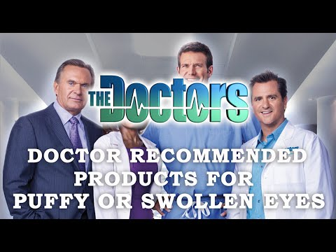 Doctor Remedies for Puffy Eyes
