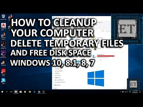 How to Cleanup Your Computer - Fully Delete Temporary Files and Free Disk Space [2018]