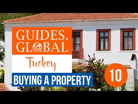 Buying a Property in Turkey -  Part 10 - Important Considerations