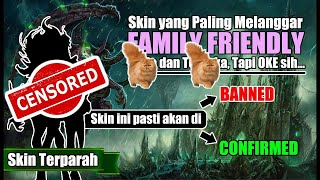 Download SKIN BARU YANG TERANCAM FAMILY FRIENDLY !! AUTO BANNED? ❌ / AUTO RELEASED? ✅ Video