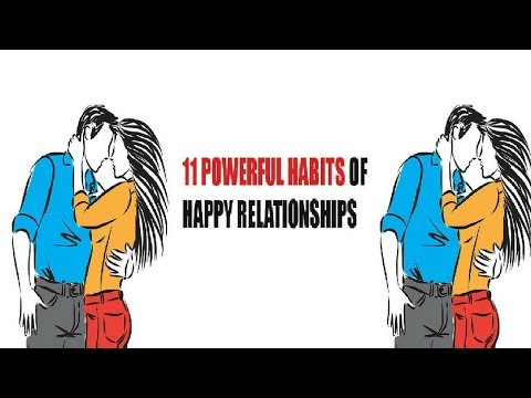 11 Great Habits Of Happy Relationships