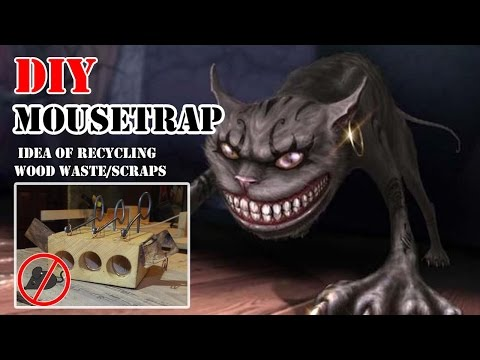 How to make Mousetrap