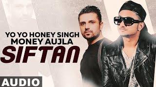 Siftaan (Full Audio) | Money Aujla Ft Yo Yo Honey Singh | Latest Punjabi Songs 2019| Speed Records