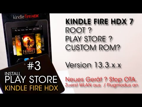 Kindle Fire HDX 7 Special #3. Install Google Play Store