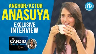 A Candid Conversation with Anchor \u0026 Actor Anasuya Bharadwaj | Exclusive Interview | iDream Movies