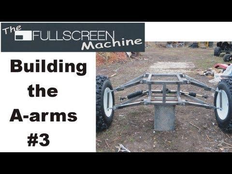 █ GO KART BUILDING |  A-arms #3 ( The Fullscreen Machine )
