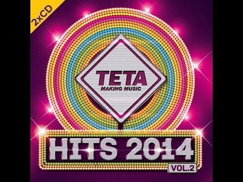 Hits 2014 Vol.2 - Non-Stop Mix CD 2 (Official TETA Album)