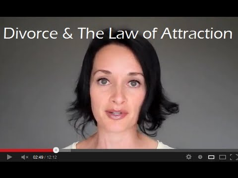 Divorce & The Law of Attraction